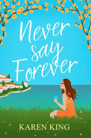 Never Say Forever - Karen King
