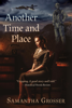 Samantha Grosser - Another Time and Place  artwork