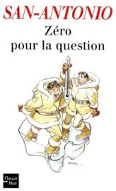 ZéRO POUR LA QUESTION