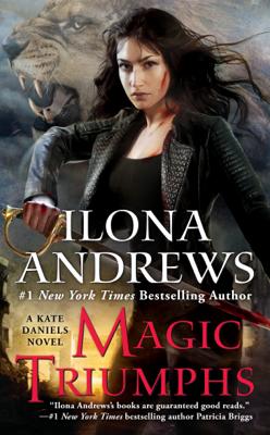 Magic Triumphs - Ilona Andrews book