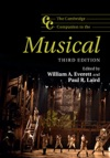 The Cambridge Companion To The Musical Third Edition