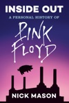 Inside Out A Personal History Of Pink Floyd Reading Edition