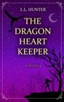 The Dragon Heart Keeper
