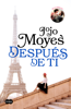 Después de ti (Antes de ti 2) - Jojo Moyes