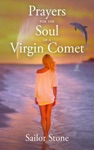 Prayers For The Soul Of A Virgin Comet