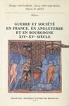 Guerre Et Socit En France En Angleterre Et En Bourgogne Xive-xve Sicle