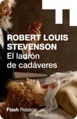 El ladrón de cadáveres (Flash Relatos) Book Cover