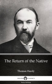 The Return Of The Native By Thomas Hardy Illustrated