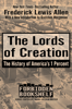Frederick Lewis Allen & Mark Crispin Miller - The Lords of Creation artwork