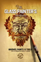 Williams & Byrne - The Glass Painter's Method: Brushes, Paints & Tools artwork