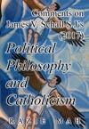 Comments On James V Schall SJs 2017 Political Philosophy And Catholicism