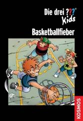 Die drei ??? Kids, Basketballfieber (drei Fragezeichen Kids)