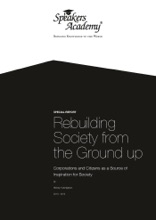 Rebuilding Society from the Ground up. Corporations and Citizens as a Source of Inspiration for Society