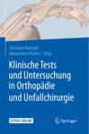 Klinische Tests Und Untersuchung In Orthopdie Und Unfallchirurgie