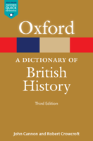 John Cannon & Robert Crowcroft - A Dictionary of British History artwork