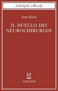 Il duello dei neurochirurghi