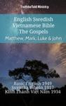 English Swedish Vietnamese Bible - The Gospels - Matthew Mark Luke  John