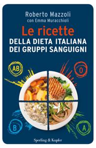 Le ricette della dieta dei gruppi sanguigni Copertina del libro