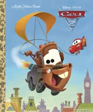 Cars 2 Little Golden Book (Disney/Pixar Cars 2)