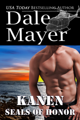 Dale Mayer - SEALs of Honor: Kanen book