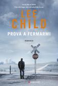 Download and Read Online Prova a fermarmi