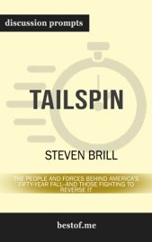 Tailspin: The People and Forces Behind America's Fifty-Year Fall--and Those Fighting to Reverse It: Discussion Prompts PDF Download