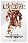 La Trilogie Loredan - LIntgrale