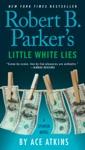 Robert B Parkers Little White Lies