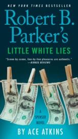 Robert B. Parker's Little White Lies PDF Download
