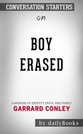 Boy Erased: A Memoir of Identity, Faith, and Family by Garrard Conley Conversation Starters book
