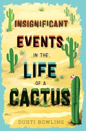 Insignificant Events in the Life of a Cactus image