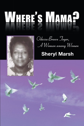 Sheryl Marsh - Where's Mama?