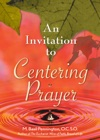 An Invitation To Centering Prayer