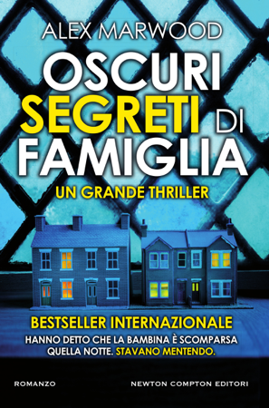 Oscuri segreti di famiglia - Alex Marwood