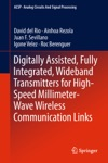Digitally Assisted Fully Integrated Wideband Transmitters For High-Speed Millimeter-Wave Wireless Communication Links