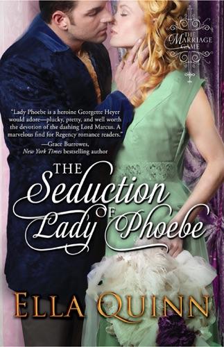 Ella Quinn - The Seduction of Lady Phoebe
