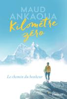 Download and Read Online Kilomètre zéro
