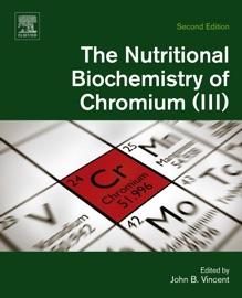 The Nutritional Biochemistry Of Chromium Iii Enhanced Edition