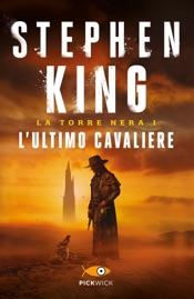 Download L'ultimo cavaliere - La Torre Nera I