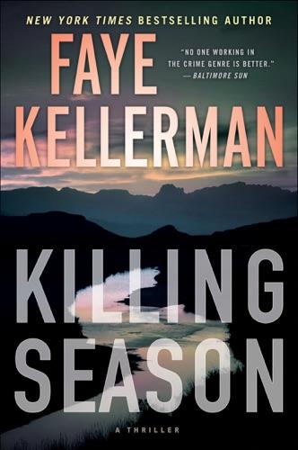 Faye Kellerman - Killing Season