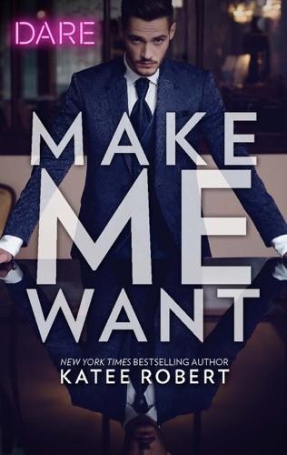 Katee Robert - Make Me Want