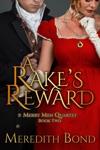 A Rakes Reward