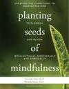 Planting Seeds Of Mindfulness