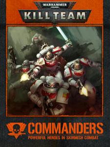 KILL TEAM: COMMANDERS Enhanced Edition Cover Book