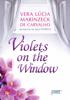 Violets on the Window - Vera Lúcia Marinzeck de Carvalho