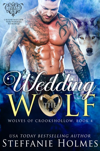 Steffanie Holmes - Wedding the Wolf