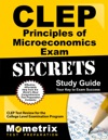 CLEP Principles Of Microeconomics Exam Secrets Study Guide