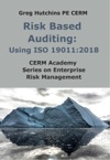 Risk Based AuditingUsing ISO 190112018