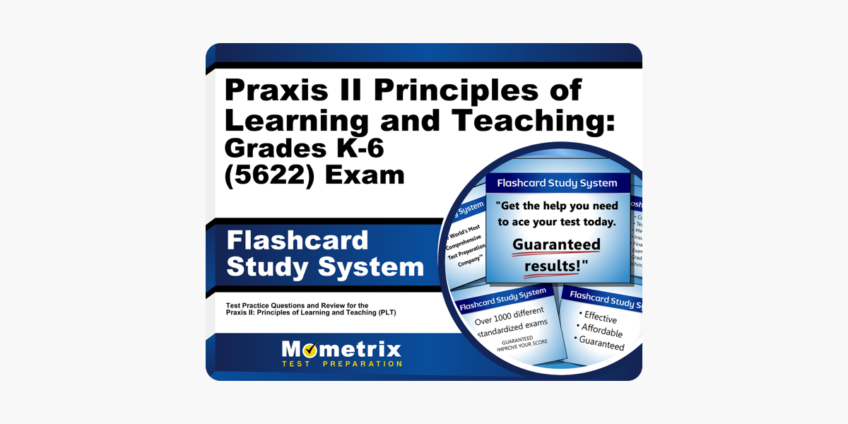 Praxis II Principles of Learning and Teaching: Grades K-6 (5622) Exam  Flashcard Study System: