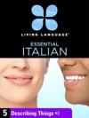 Essential Italian Lesson 5 Describing Things